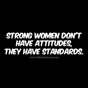 2ef458936b7 Strong women don t have attitudes